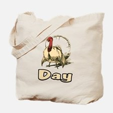 Turkey Day - Design for thank Tote Bag