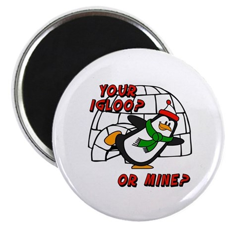Your Igloo Or Mine? Chilly Willy Magnet