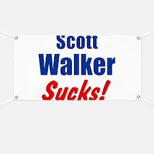 Scott Walker Sucks Banner