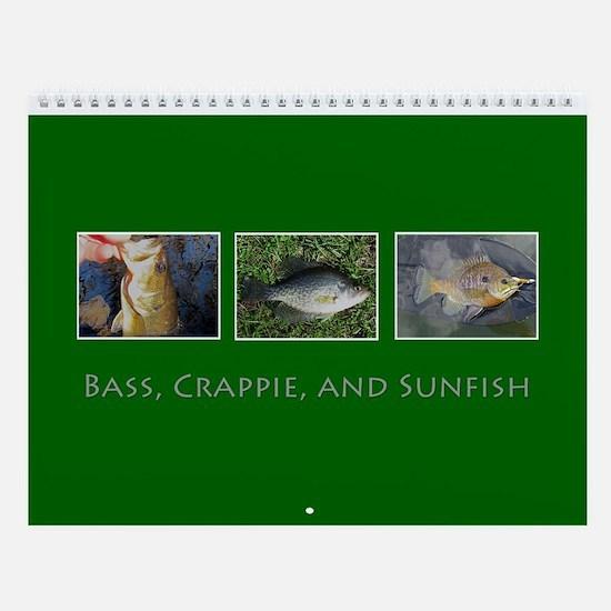 Bass, Crappie, and Sunfish Wall Calendar