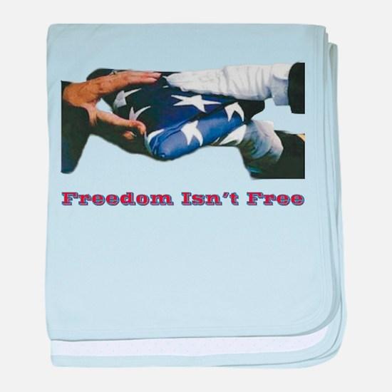 Freedom Isn't Free baby blanket
