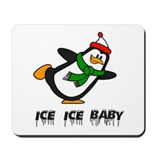 Chilly Willy Ice Ice Baby Mousepad