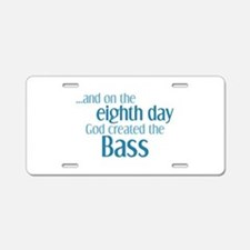 Creation of the Bass Aluminum License Plate