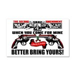 """""""Better Bring Yours"""" Car Magnet 20 x 12"""