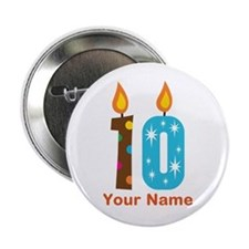 "Custom 10th Birthday Candle 2.25"" Button"