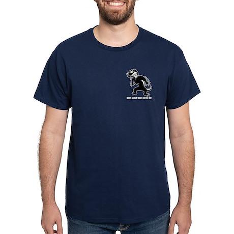 Honey Badger Wants Coffee Dark T-Shirt