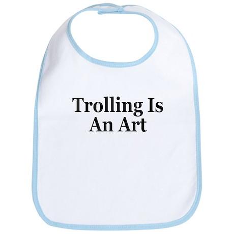 Trolling Is An Art Bib