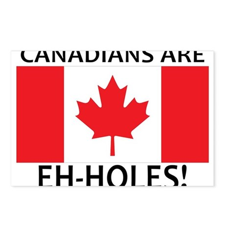 Canadians are Eh-holes! Postcards (Package of 8)