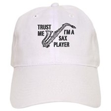 Trust Me I'm A Sax Player Baseball Cap