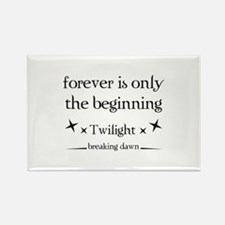 Forever is only the beginning Rectangle Magnet