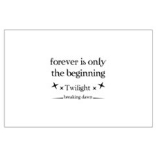 Forever is only the beginning Large Poster