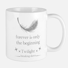 Forever is only the beginning Mug