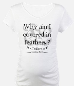 Why am I covered in feathers? Shirt