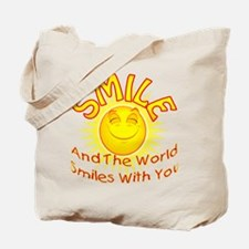 Smile & the World Smiles With Tote Bag