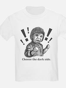 Choose the dark side T-Shirt