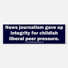 Journalism lost its integrity Bumper Bumper Sticker