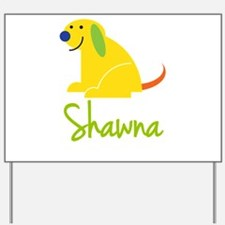 Shawna Loves Puppies Yard Sign