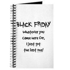 Black friday last one funny Journal
