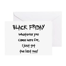 Black friday last one funny Greeting Card