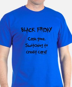 Black friday switching funny T-Shirt