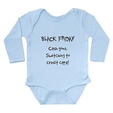 Black friday switching funny Long Sleeve Infant Bo