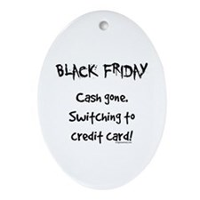 Black friday switching funny Ornament (Oval)