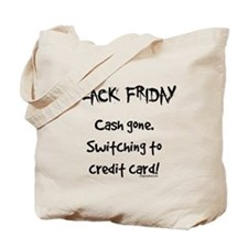 Black friday switching funny Tote Bag