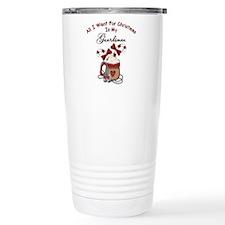 All I Want For Christmas Is My Guardsman Travel Mug