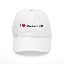 I Love Taekwondo Baseball Cap