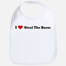I Love Steal The Bacon Bib