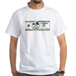 Sarcastic 100 dollars bill White T-Shirt