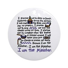 I'm the Minister Ornament (Round)