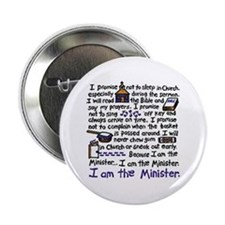 "I'm the Minister 2.25"" Button"