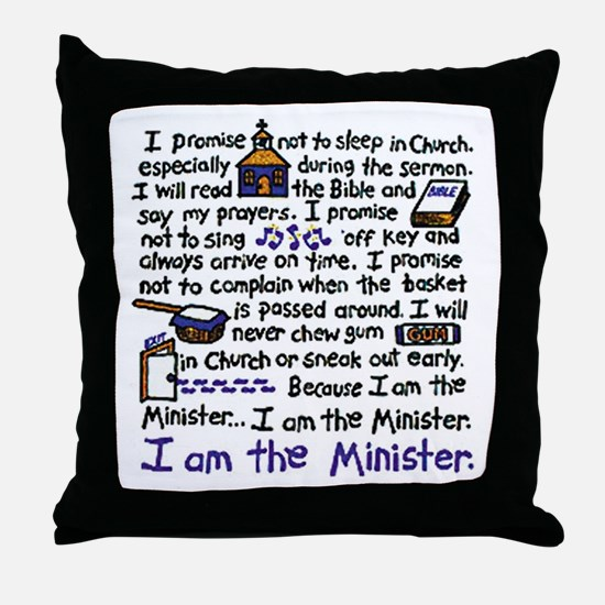 I'm the Minister Throw Pillow