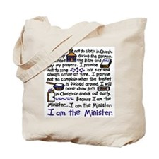 I'm the Minister Tote Bag