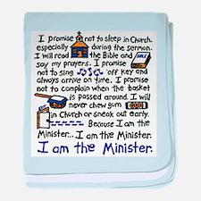 I'm the Minister baby blanket