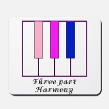 Three Part Harmony Mousepad