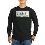 Satirical 100 dollars bill Long Sleeve Dark T-Shir