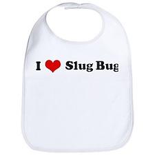 I Love Slug Bug Bib
