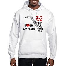 I Love My Sax Player Hoodie