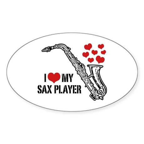 I Love My Sax Player Sticker (Oval)