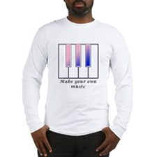 Make your own music Long Sleeve T-Shirt