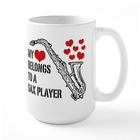 My Heart Belongs To A Sax Player Large Mug