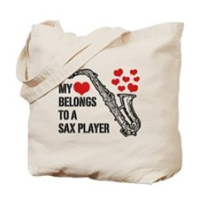 My Heart Belongs To A Sax Player Tote Bag