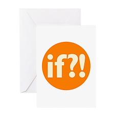 if?! orange/white Greeting Card