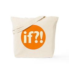 if?! orange/white Tote Bag