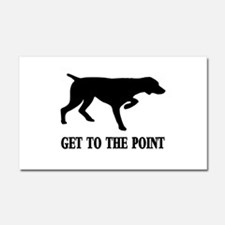 GET TO THE POINT Car Magnet 20 x 12