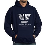 HOLD THAT THOUGHT! - Hoodie (dark)