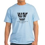 HOLD THAT THOUGHT! - Light T-Shirt
