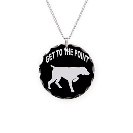 GET TO THE POINT Necklace Circle Charm